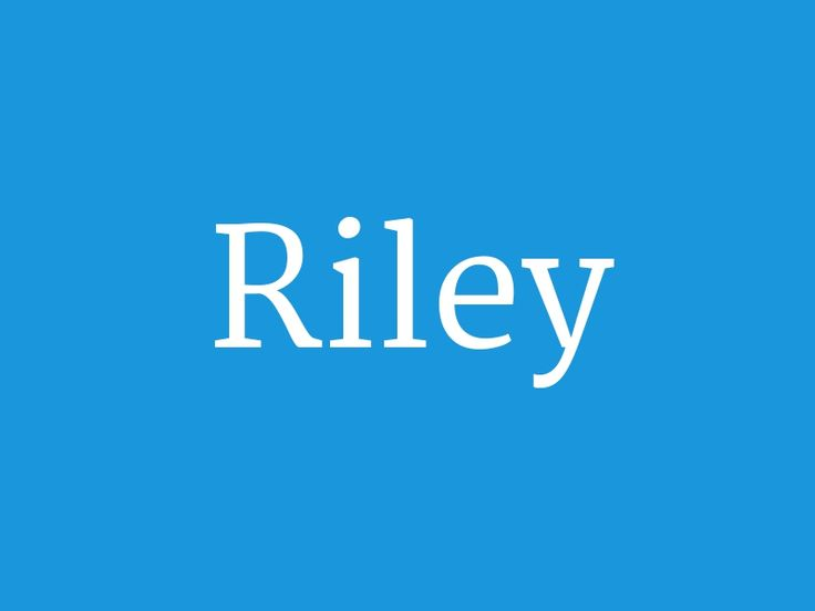 """Riley – from the collection """"Huge List of Baby Boy's Names in Alphabetical Order"""""""