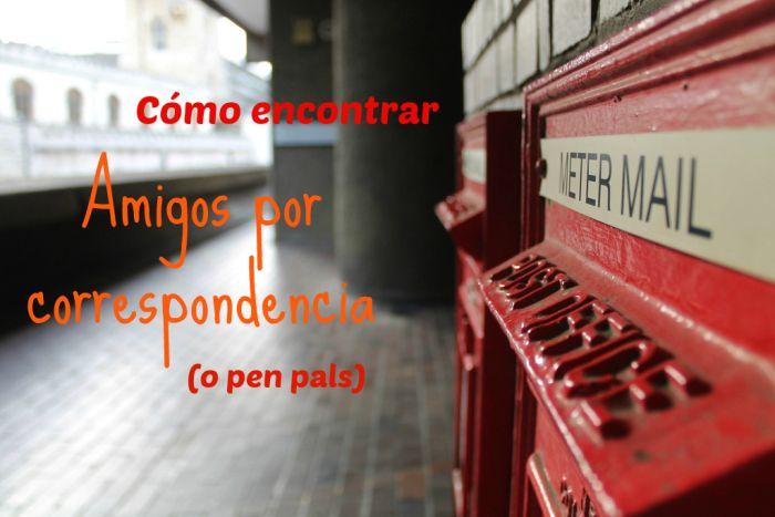 Cómo encontrar amigos por correspondencia o pen pals #penpal #cartas #correo #amigosporcorrespondencia #mail