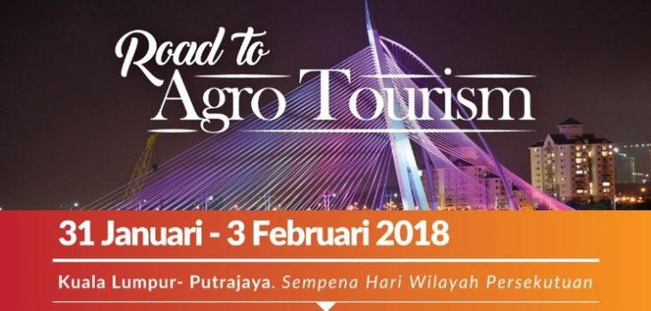 Road to Agro Tourism Vol 3 – Special Program KL – Putrajaya by Malaysia Tourism (MTC)