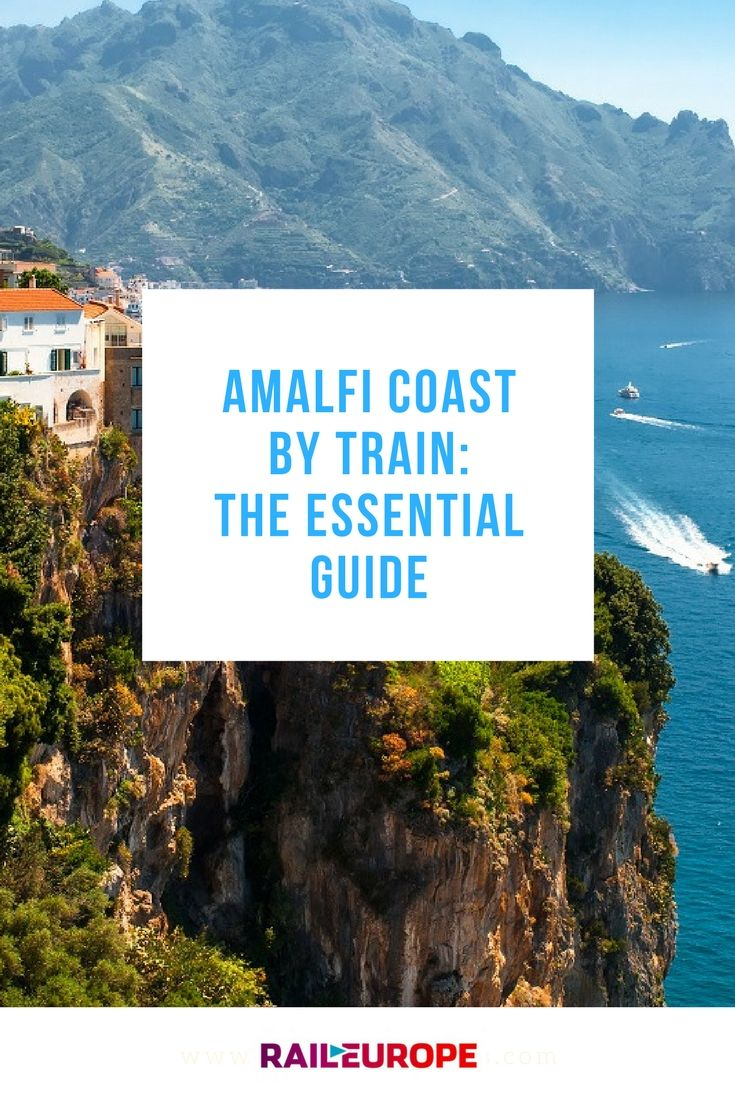 The Amalfi Coast is one of the most stunning parts of Italy, and it's super easy to reach by train.