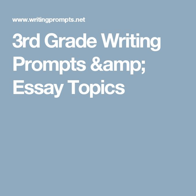 "3rd grade essay questions Writing prompts and samples of student work for grades 3–8 have been   however, the attempted narrative with no mention of a talent show and only   though many sentences begin with ""i,"" and the third paragraph is somewhat less."