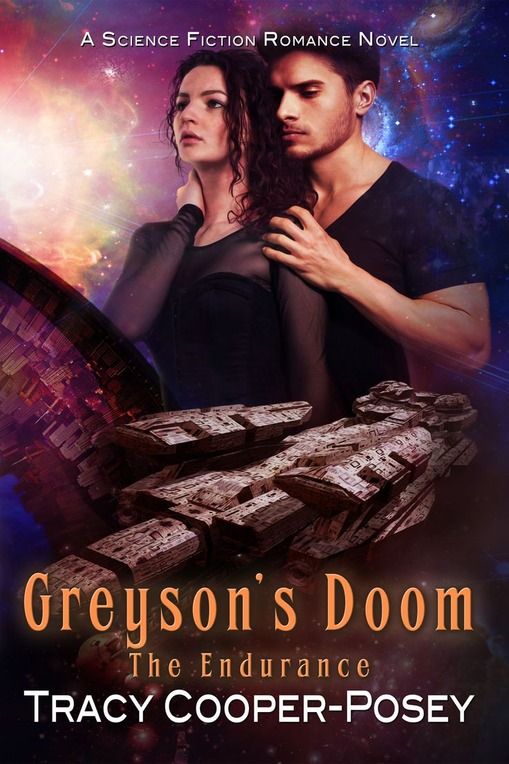 GREYSON'S DOOM - Book 1, The Endurance SFR series  http://tracycooperposey.com/books/greyson/