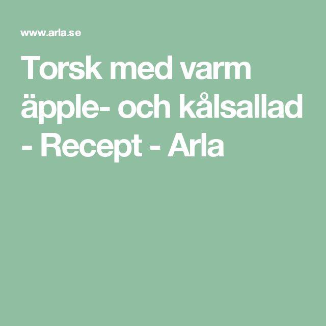 Torsk med varm äpple- och kålsallad - Recept - Arla