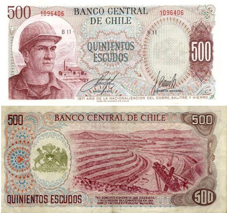 1971 series Chilean 500-escudo banknote, featuring a Chilean miner on the obverse side, and the Chuquicamata copper mine and the coat of arms of Chile on the reverse side.