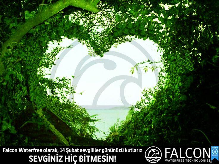Falcon Waterfree olarak 14 Şubat Sevgililer Gününüzü Kutlarız...  Sevginiz Hiç Bitmesin!