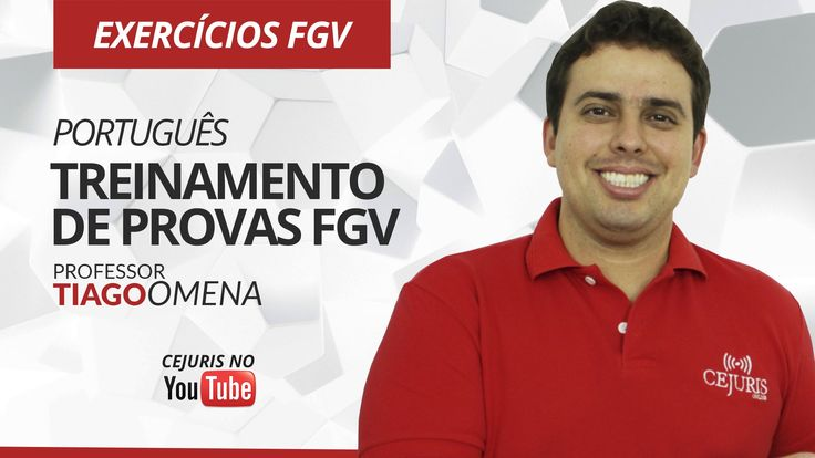 Português: Treinamento de provas FGV 1 - Professor Tiago Omena