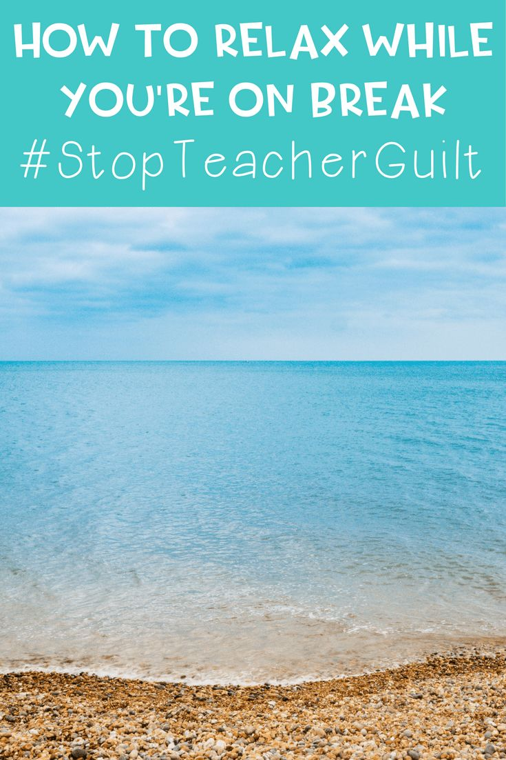 Are you a teacher who thinks about your job 24/7? Do you feel guilty when you're not working because there's so much to do? #StopTeacherGuilt, read here!