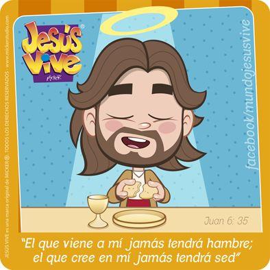 Jesús Vive® – El que viene a mi jamás tendrá hambre
