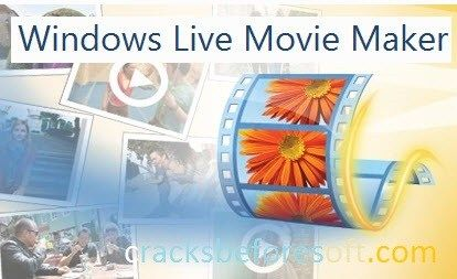 Windows Movie Maker 2017 Crack Latest Version
