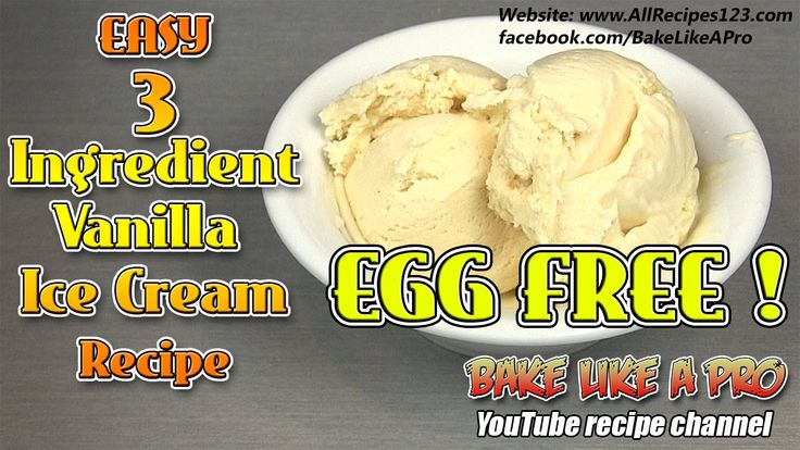 Easy 3 Ingredient Vanilla Ice Cream Recipe EGG FREE / NO CHURN RECIPE