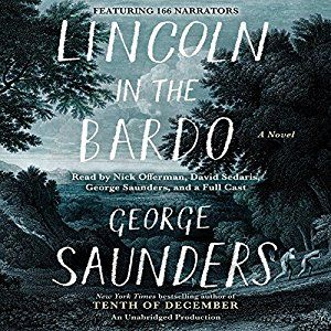 42/52 George Saunders - Lincoln in the Bardo (audiobook) *****