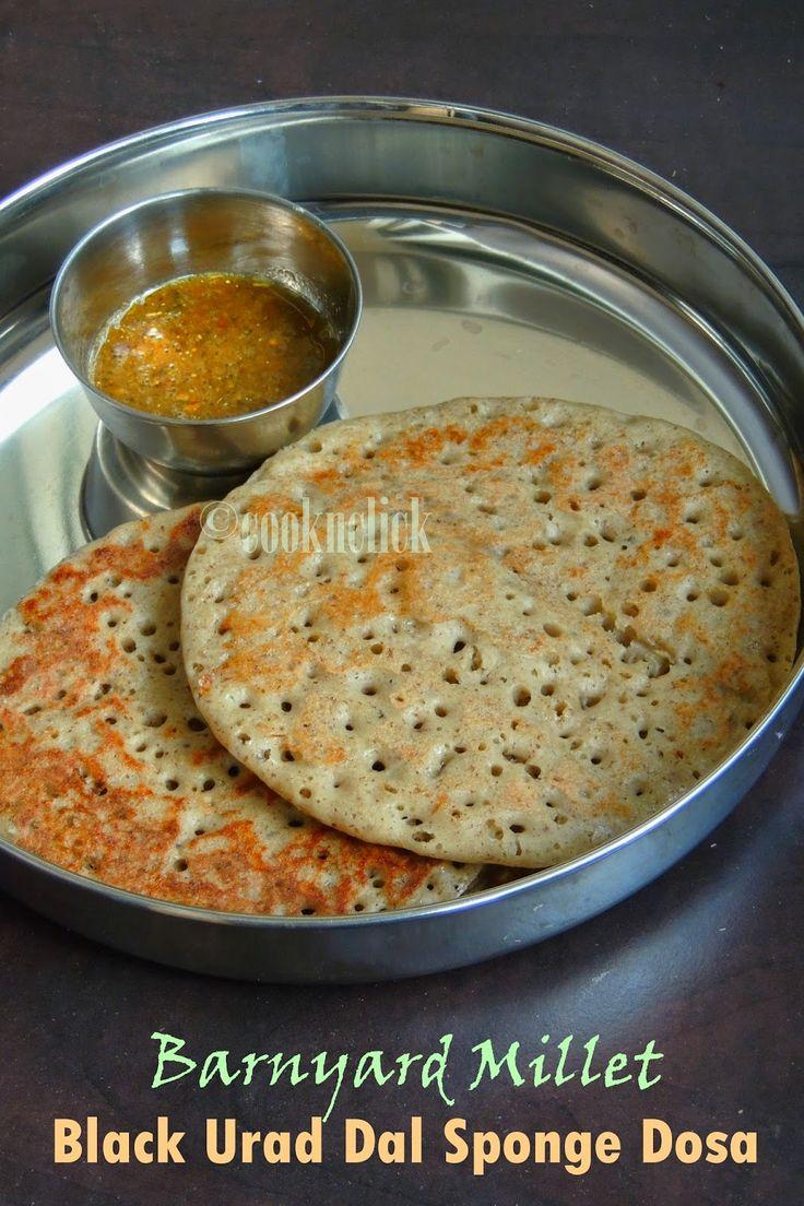 Barnyard Millet & Black Urad Dal Sponge Dosa/Kuthiravali Karuppu Ulundhu Dosai | Cook N Click