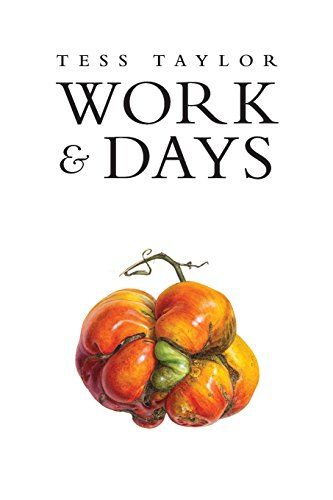 Work & Days by Tess Taylor