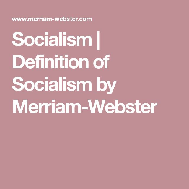Socialism | Definition of Socialism by Merriam-Webster