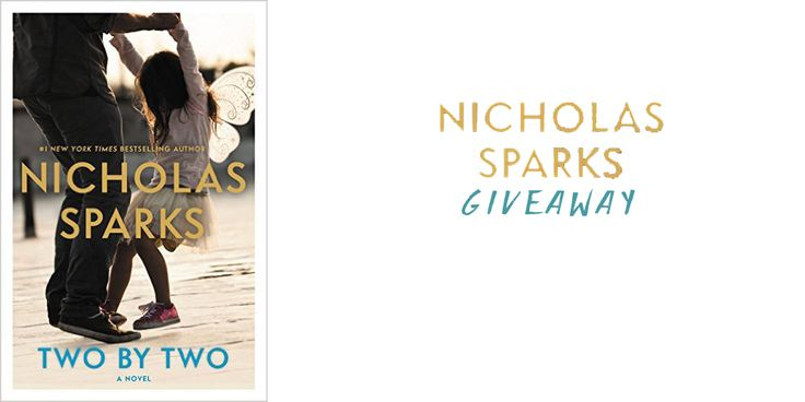 #NicholasSparks #Giveaway – Any Book You Want – #amreading #romance