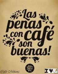 Resultado de imagen para imagenes de tazas de cafe con frases