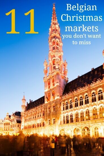 Don't miss the Christmas markets of Belgium's 10 province capitals and Brussels!