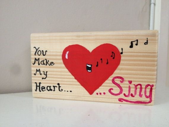 Hand painted 'You make my heart sing' design on 4by 1 by Natstuff