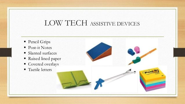 Low Tech Assistive Technology for reading and writing | Low tech assistive  technology, Reading technology, Kids technology