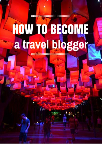 "How to Become a ""Travel Blogger"" - Adventures Around Asia"