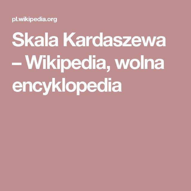 Skala Kardaszewa – Wikipedia, wolna encyklopedia