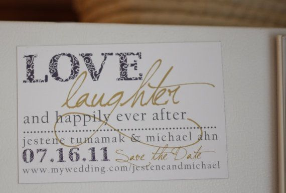 save the date idea. i LOVE the quote (especially given the whole HEA story) but would probably want to add a picture
