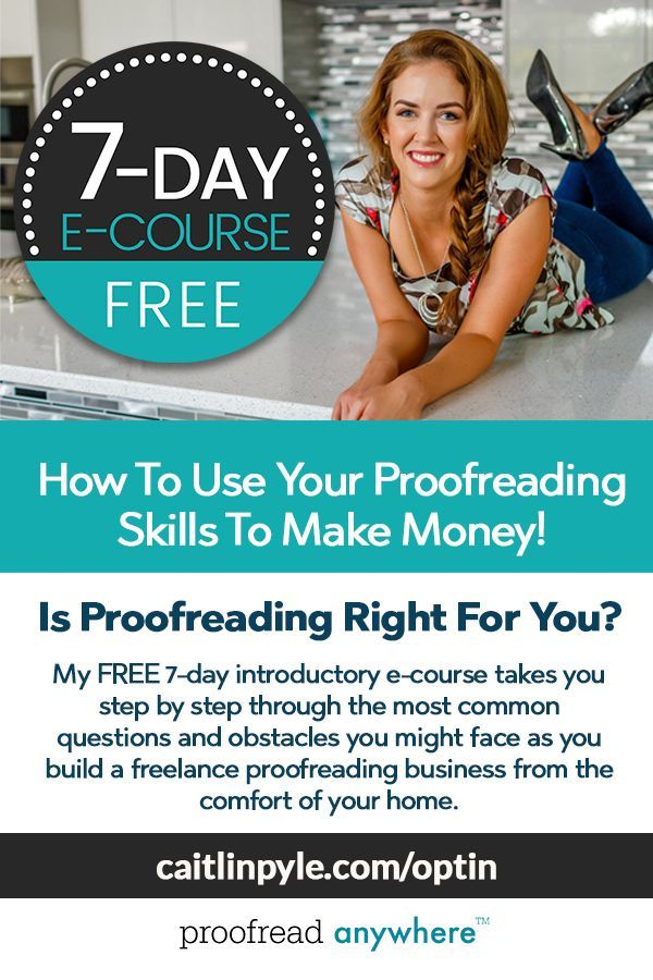 Free 7 Day Intro Course For Proofreaders In 2020 Proofreading Jobs Work From Home Opportunities Work From Home Tips