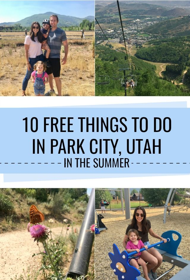 10 Things To Do In Park City Utah Park City Utah Summer Park City