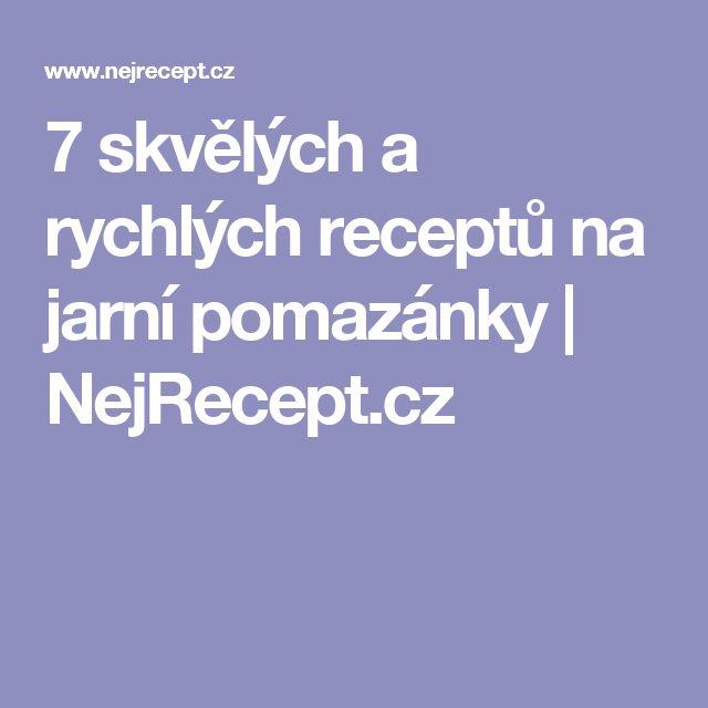 7 skvělých a rychlých receptů na jarní pomazánky | NejRecept.cz