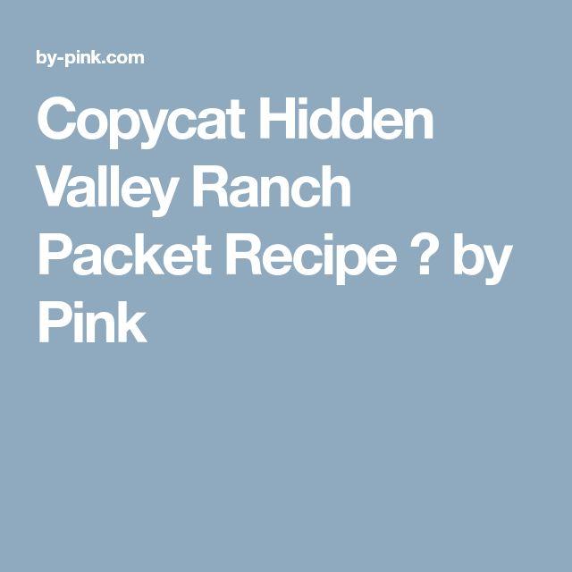 Copycat Hidden Valley Ranch Packet Recipe ⋆ by Pink