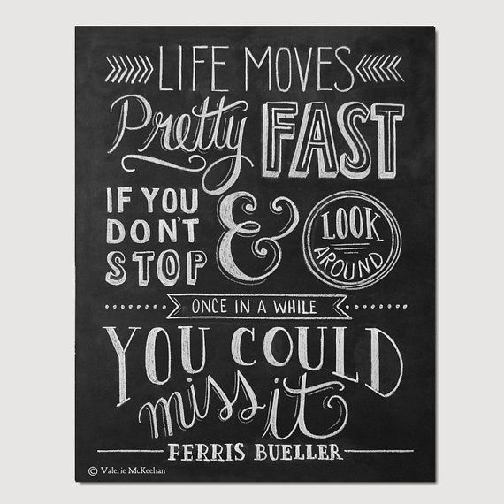 Ferris Bueller Poster – Gift for Movie buff – Chalkboard Art – 80's Art – wall art – Motivational Print – Hand Lettering – chalk art – Carinas Rat