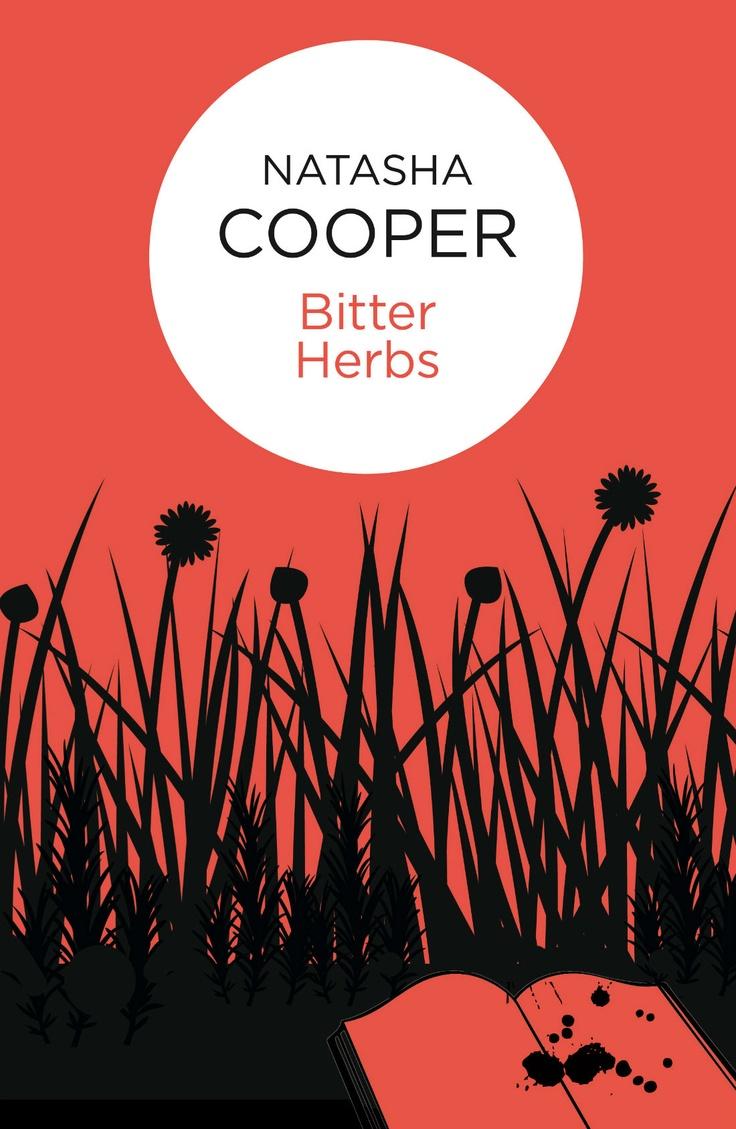Natasha Cooper  Bitter Herbs She's A Terrific Author; I Have All Her Books