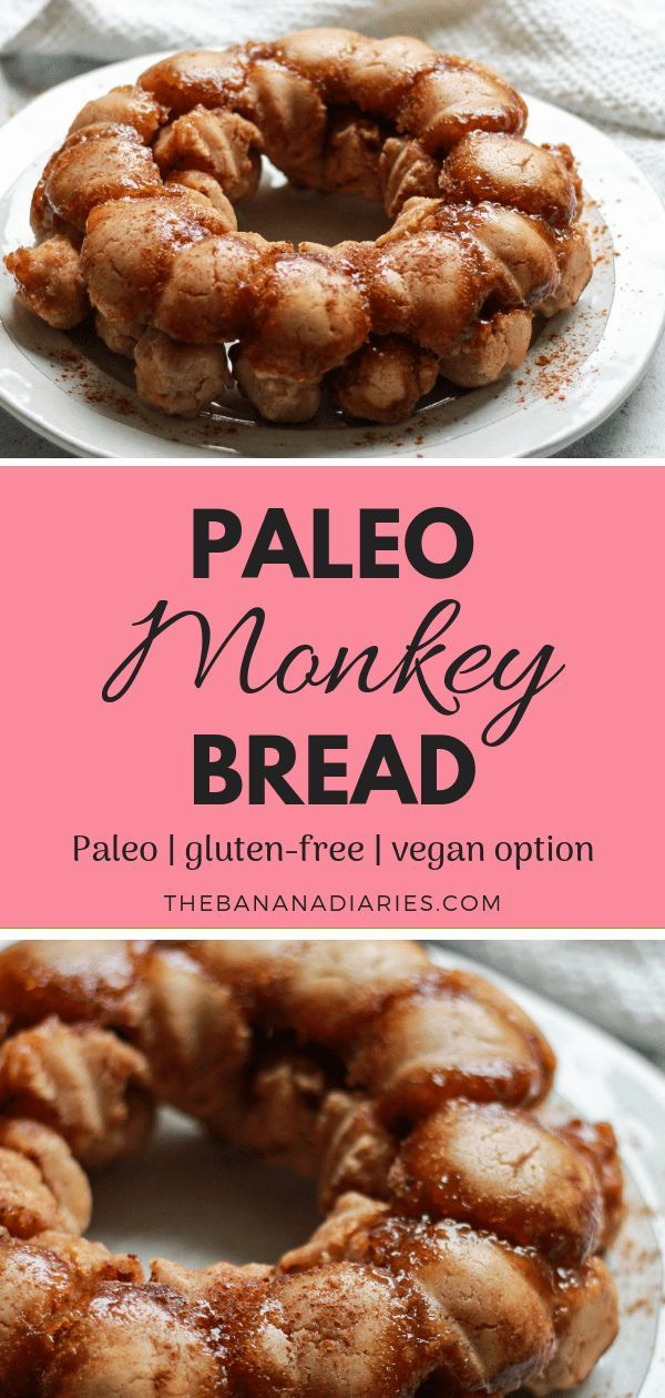 Ooey Gooey Paleo Monkey Bread