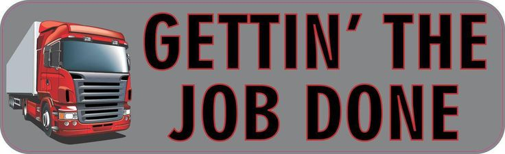 StickerTalk® Brand 10in x 3in Gettin The Job Done Truck Driving Magnet Magnetic Vehicle Sign