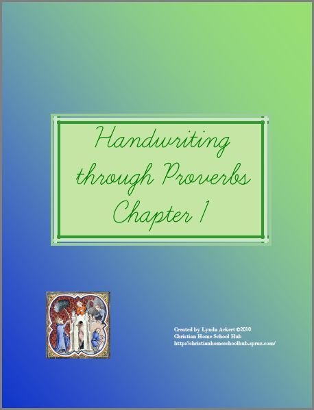 Handwriting through Proverbs (Chapters 1 - 4 available) Download Club members can download @ http://www.christianhomeschoolhub.com/pt/Proverbs-Copywork/wiki.htm #copywork #handwriting #homeschool