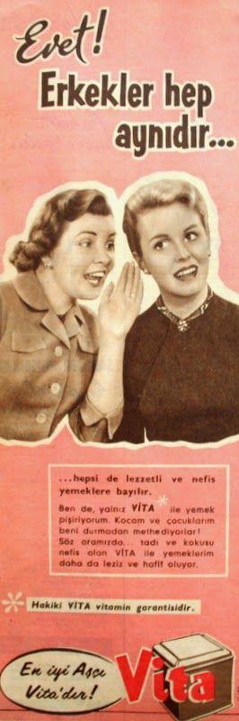 OĞUZ TOPOĞLU : evet erkekler hep aynıdır, vita margarin 1960 nost...