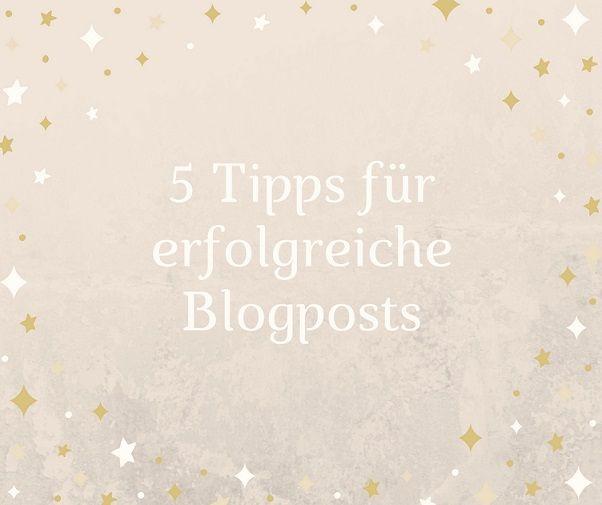 Optimiert #bloggen? 5 Tipps für erfolgreiche Blogposts + Erfolgsbooster # Dummies