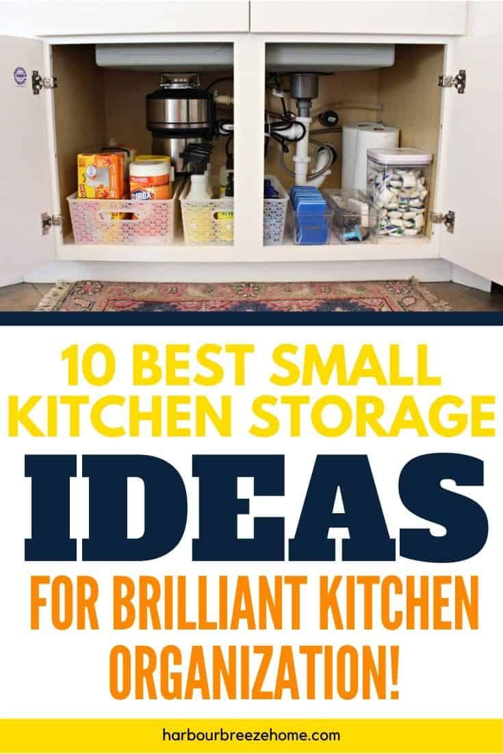 10 Clever Small Kitchen Storage Ideas For Awesome Organization Small Kitchen Storage Clever Kitchen Storage Small Kitchen Organization