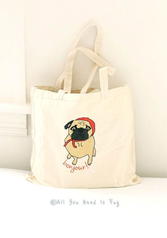 26 best images about All You Need is Pug Totes and Tees on ...