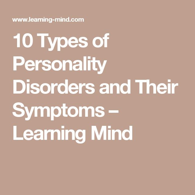 10 Types of Personality Disorders and Their Symptoms – Learning Mind