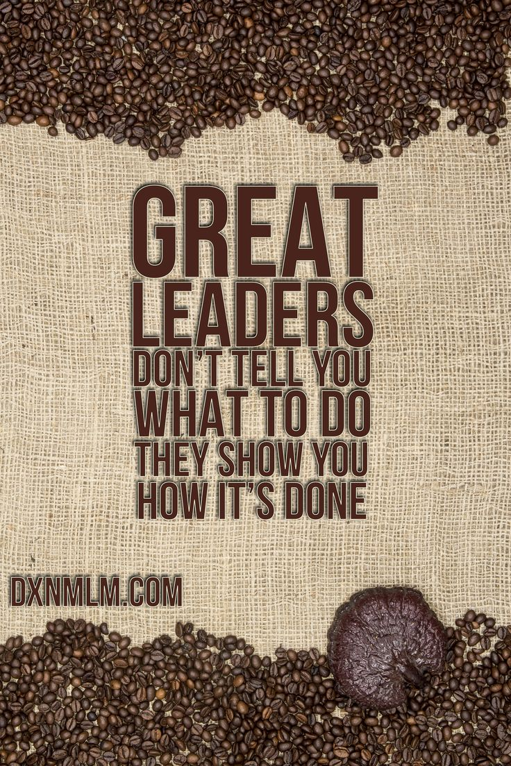 Inspirational quote for leaders. #quote #motivation #leadership #business #success #mlm #networking #entrepreneur