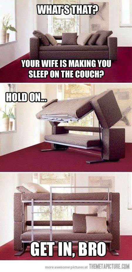 Time to sleep on the couch…