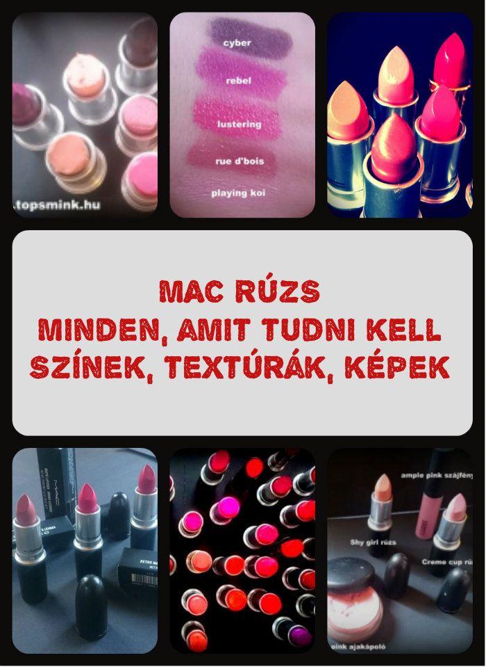 Mac rúzs - Minden, amit tudni kell Milyen textúrák és színek vannak a Macnél. Sok fotóval elolvashatod a blogon. Topsmink.hu Smink, Sminktippek, Smink termékek, Makeup