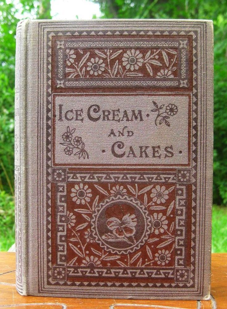 Antique Book Ice Cream and Cake Making Confederate & Federal Recipes Scarce