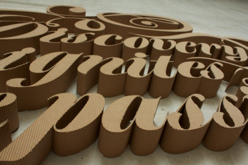 "corrugated cardboard ""Discovery ignites the passion to create"""