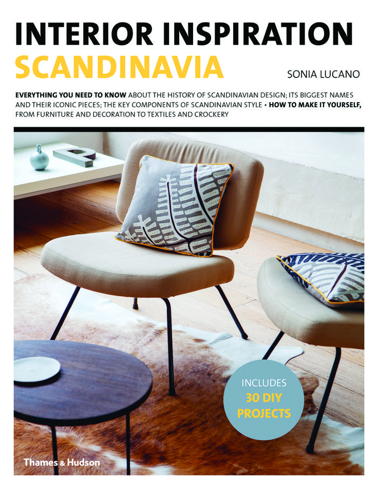 Interior Inspiration Scandinavia Is A Unique Insightful And Informative Overview Of One The Most Popular Looks In Contemporary Design