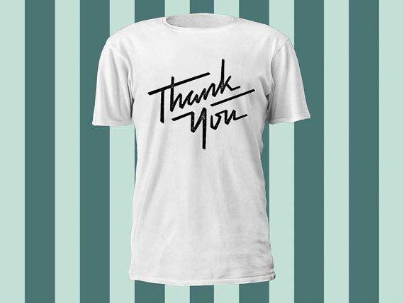 Thank You a 100 pre shrunk cotton branded Tshirt by kaisousashirt, $18.50