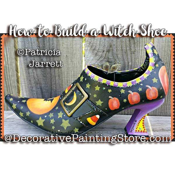 How To Build A Witch Shoe Epattern Pat Jarrett Pdf