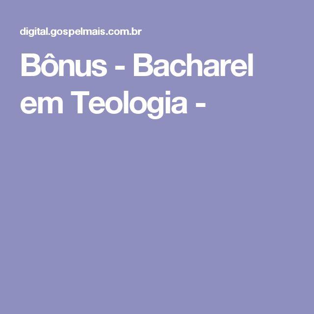 Bônus - Bacharel em Teologia -