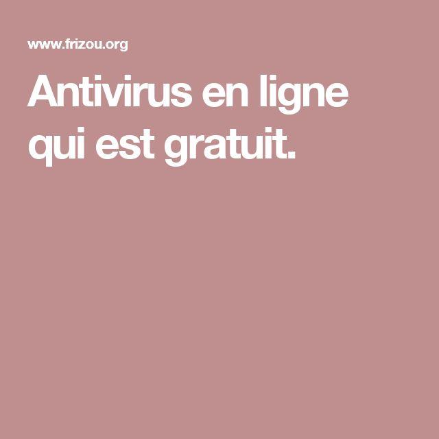 Antivirus en ligne qui est gratuit.
